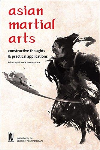 Asian Martial Arts: Constructive Thoughts and Practical Applications: Constructive Thoughts & Practical Applications